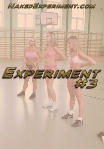 Naked Experiment #3